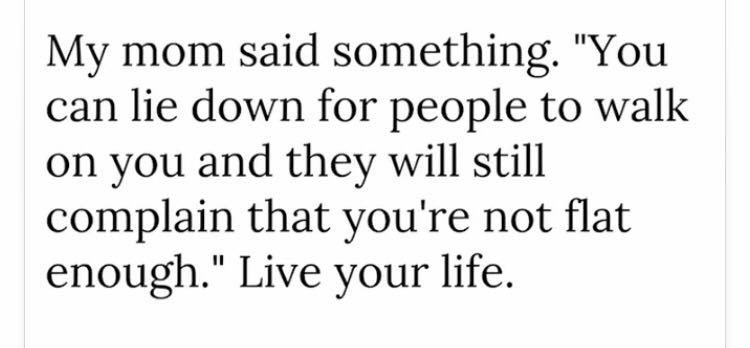 [Image] Live your life like you want to