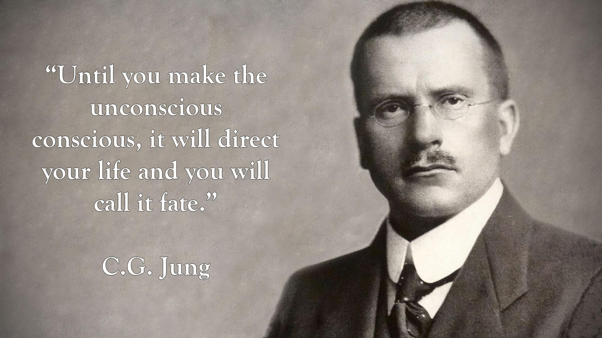 """Until you make the unconscious conscious, it will direct your life and you will call it fate."" ― C.G. Jung [1920 × 1080]"