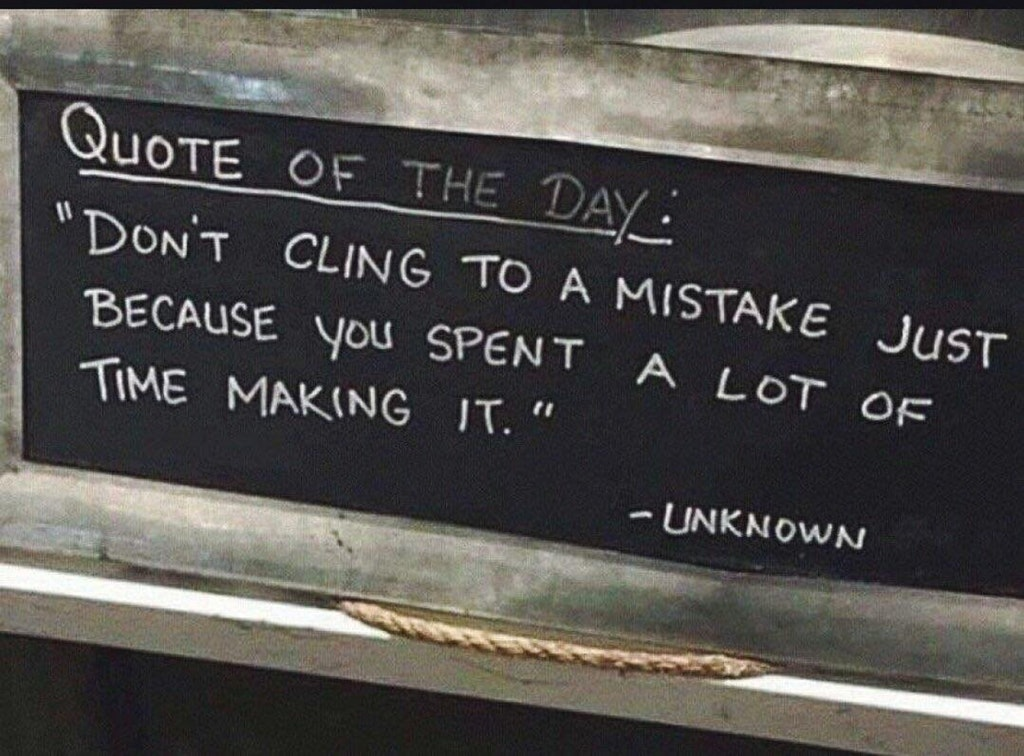 [Image] Stop clinging to mistakes