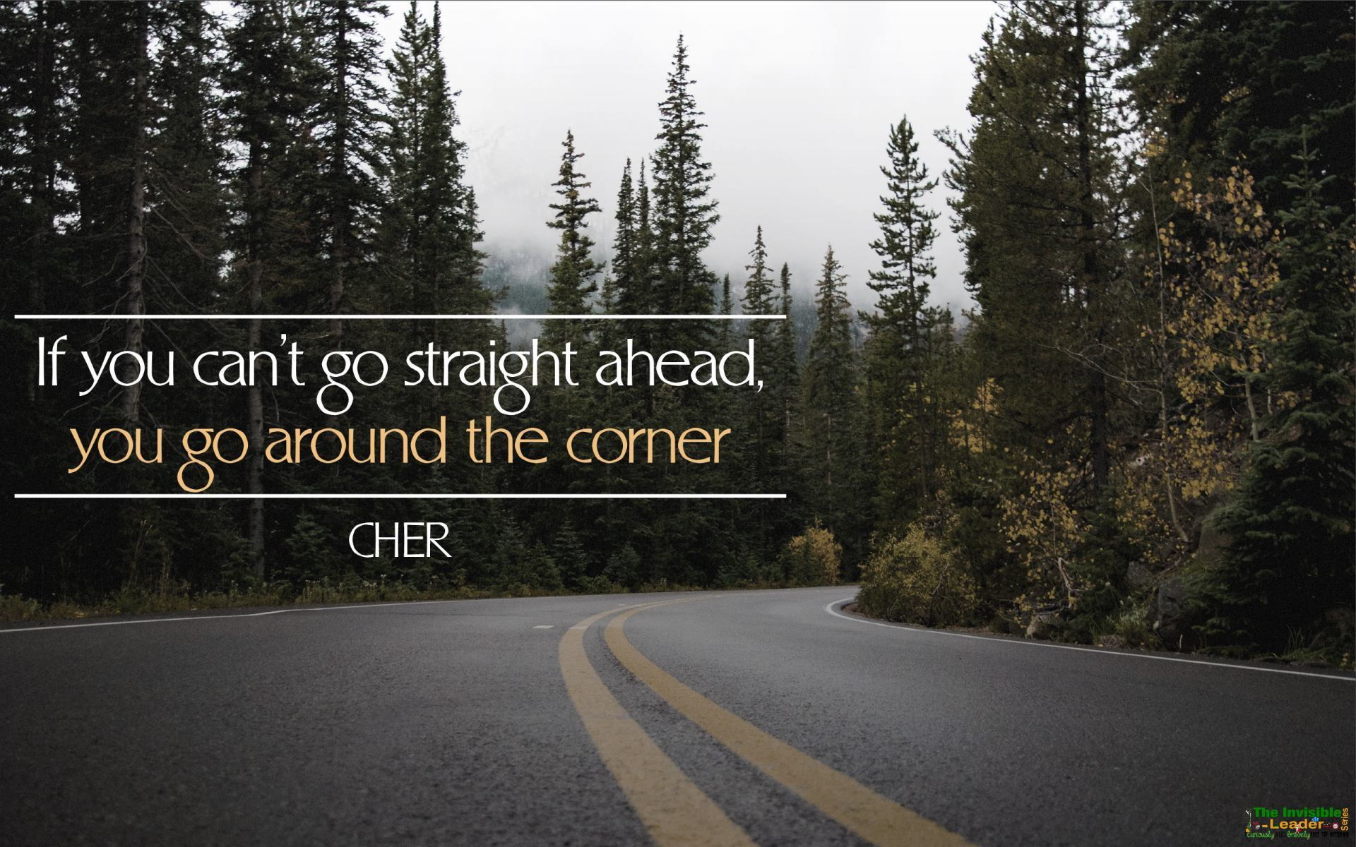 """If you can't go straight ahead, you go around the corner!"" Cher! [1920×1200]"