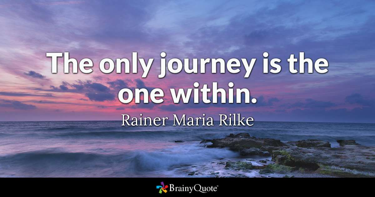 """The only journey is the one within."" Rainer Rilke! [1200×630]"