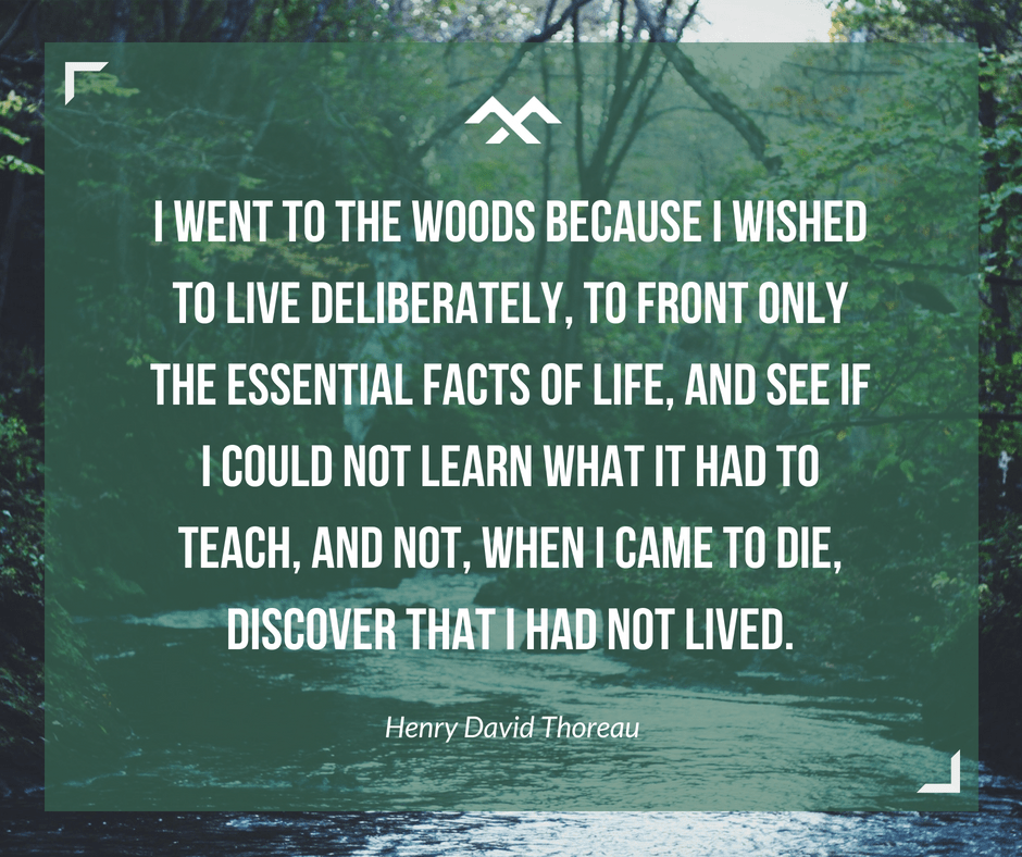 """I went into the woods because I wished to live deliberately…"" – Henry David Thoreau [940×788] [OC]"