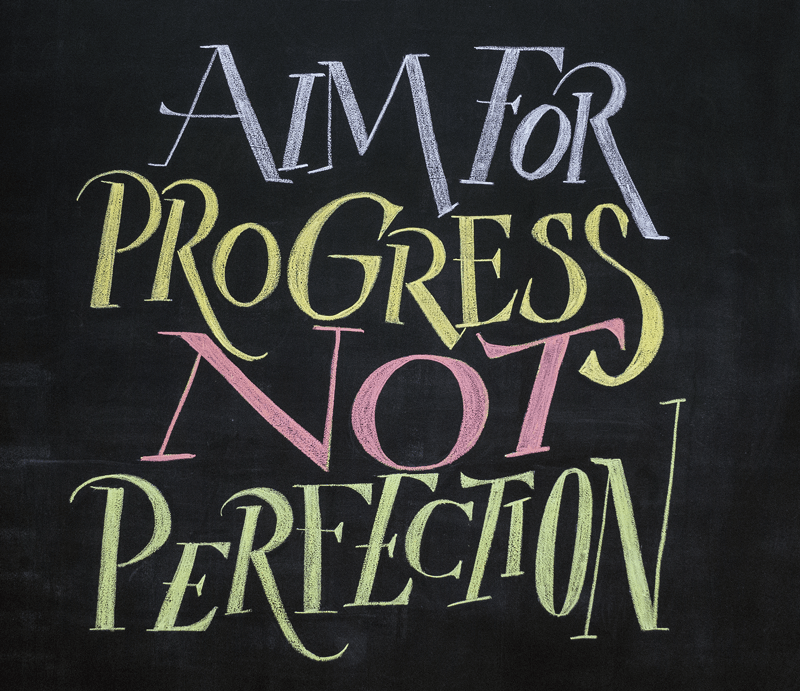 "[IMAGE] ""Progress > Perfection"" (197)"
