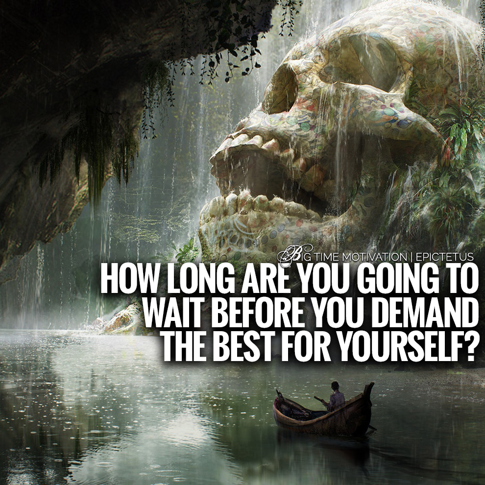 "[OC] ""How Long Are You Going To Wait"" – Epictetus [990×990]"