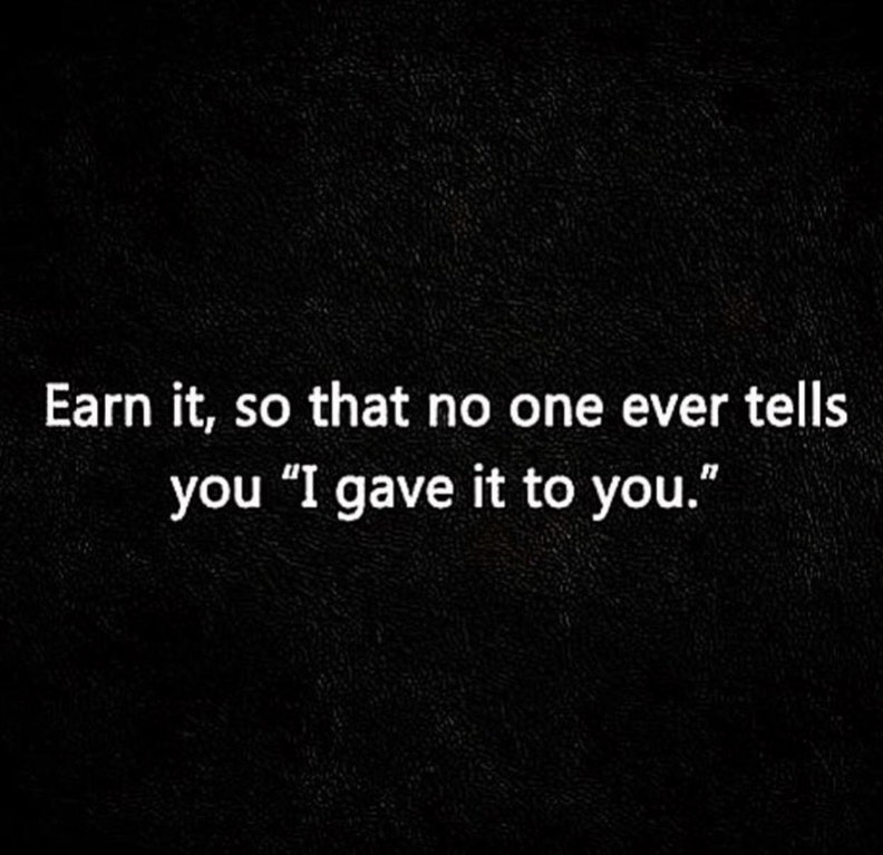 [Image] Earn it