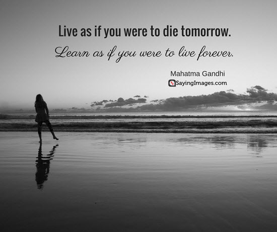 Live as if you were to die tomorrow (550 x 461 Pixels)