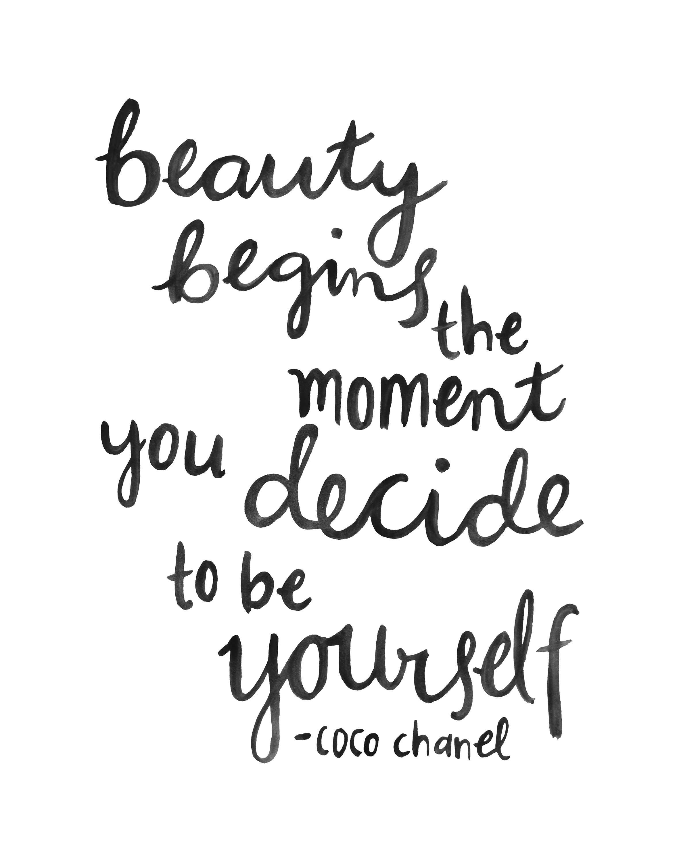 Beauty begins the moment you decide to be yourself. – Coco Chanel (2362×2953)