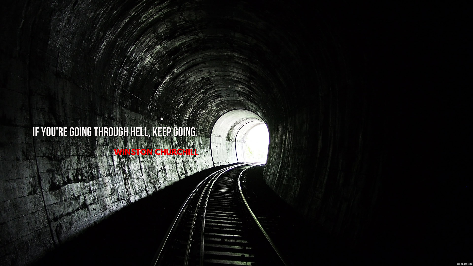 """If you're going through hell, keep going."" – Winston Churchill [1920×1080]"