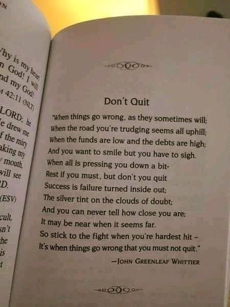 [Image] … Its when things go wrong that you must not quit …