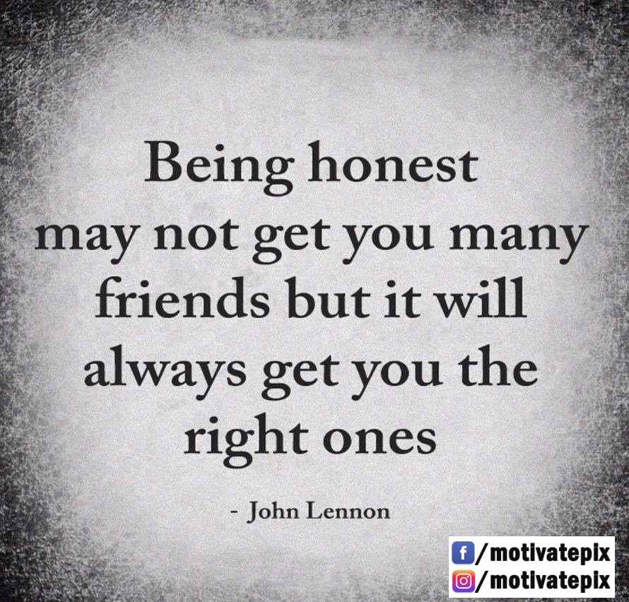 """Being honest may not get you many friends…"" – John Lennon [890×853]"