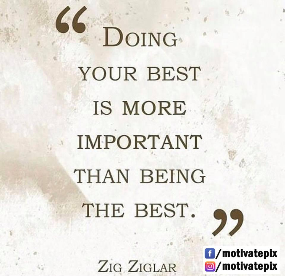 [Image] Inspiring quote on giving your best