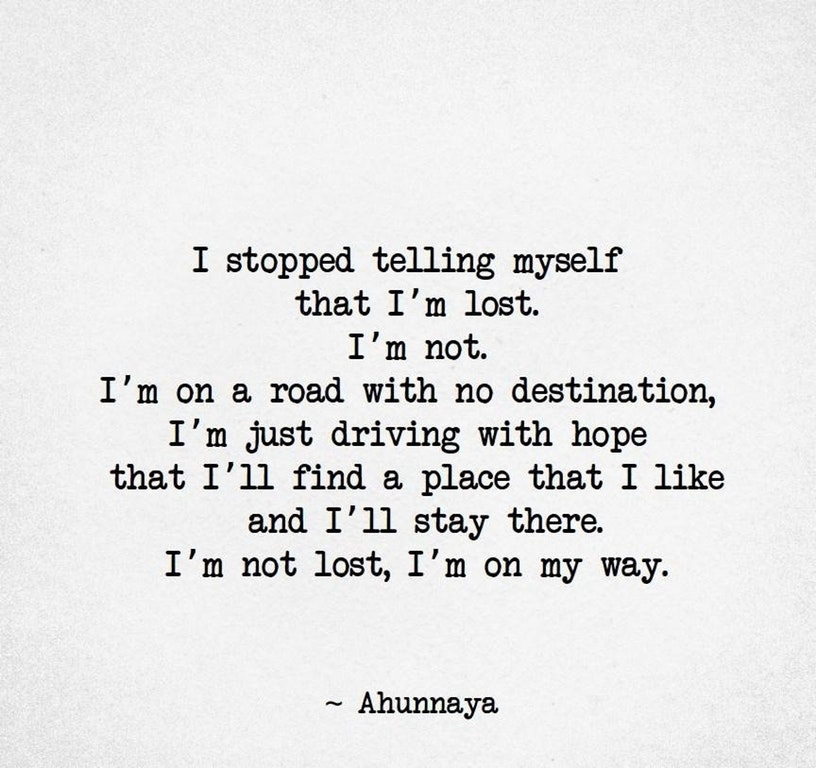 [Image] Stop telling yourself that you're lost