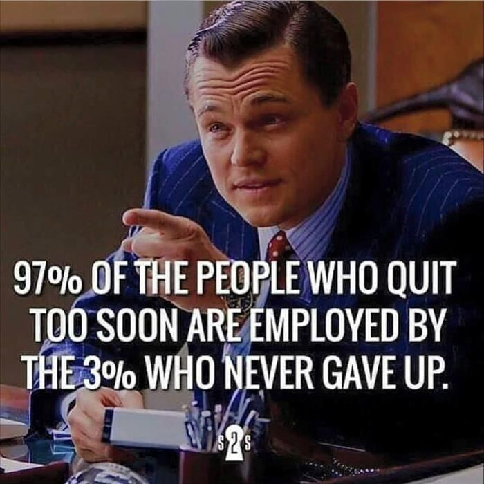 [IMAGE] If you Quit, you'll end up working for someone who didn't.