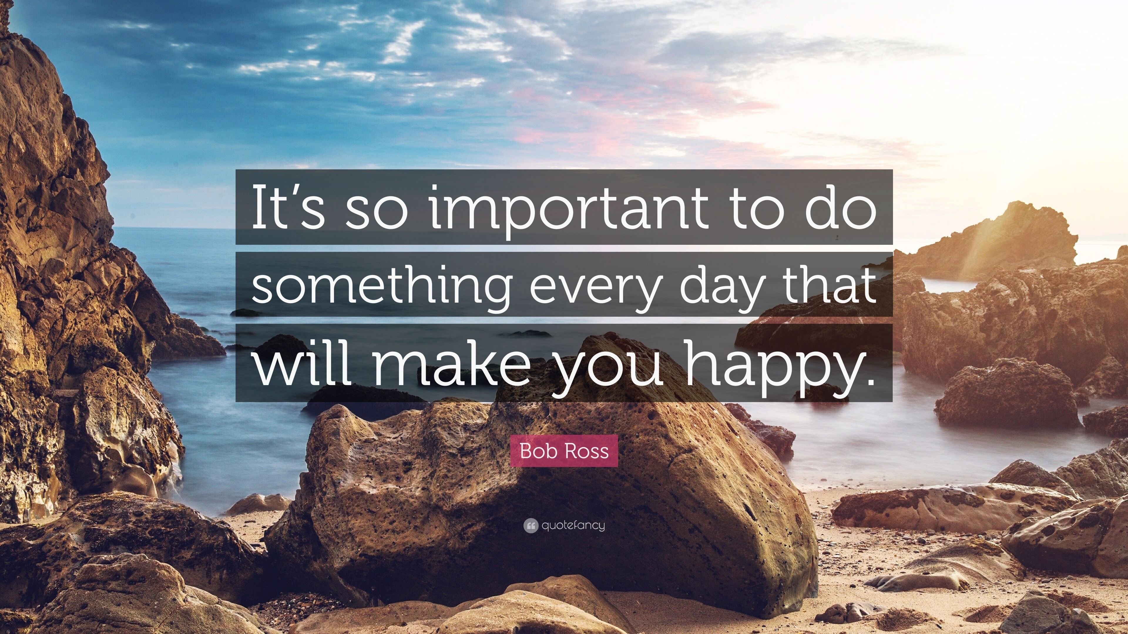 [Image] Do something everyday that makes you happy