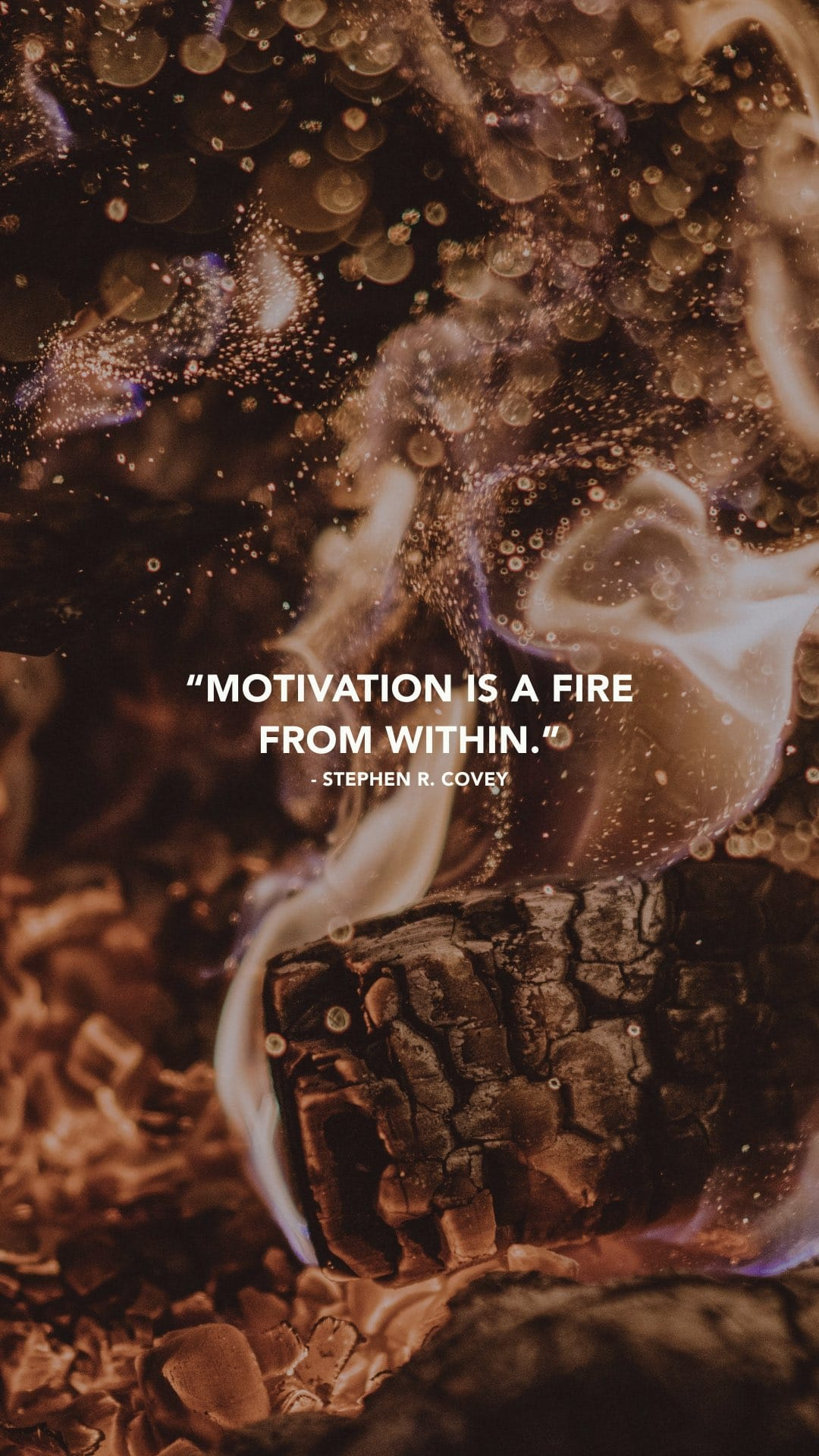 "[Image] Phone wallpaper: ""Motivation is a fire from within."" – Stephen Covey"
