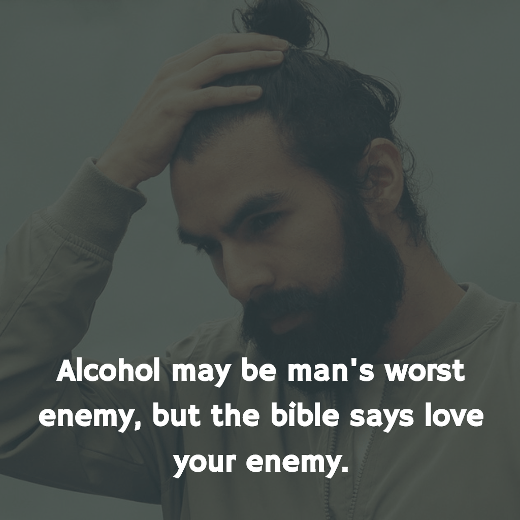 """Alcohol may be man's worst enemy, but the bible says love your enemy."" – Frank Sinatra [1024X2014]"