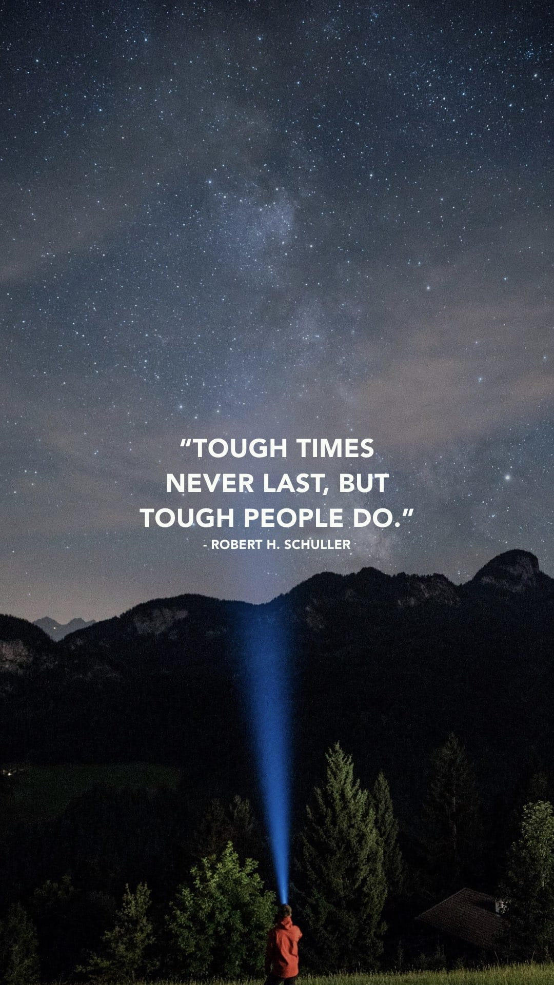 "[Image] Phone Wallpaper: ""Tough times never last, but tough people do."" – Robert Schuller"
