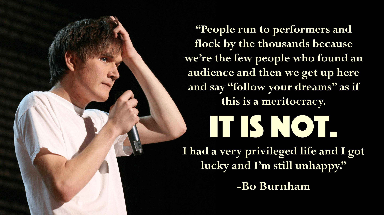"""People run to performers…"" -Bo Burnham [2880 × 1612]"