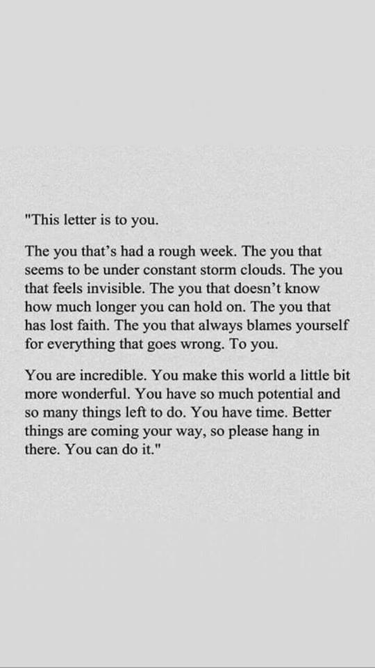 [Image] Better things are coming your way, so please hang in there.