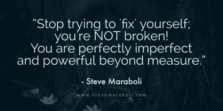 [Image] Stop trying to fix yourself