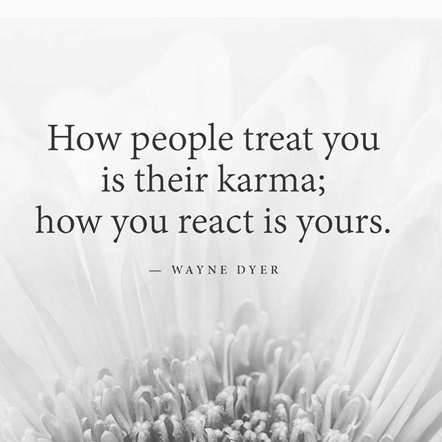 """How people treat you is…."" – Wayne Dyer [640 x 640]"
