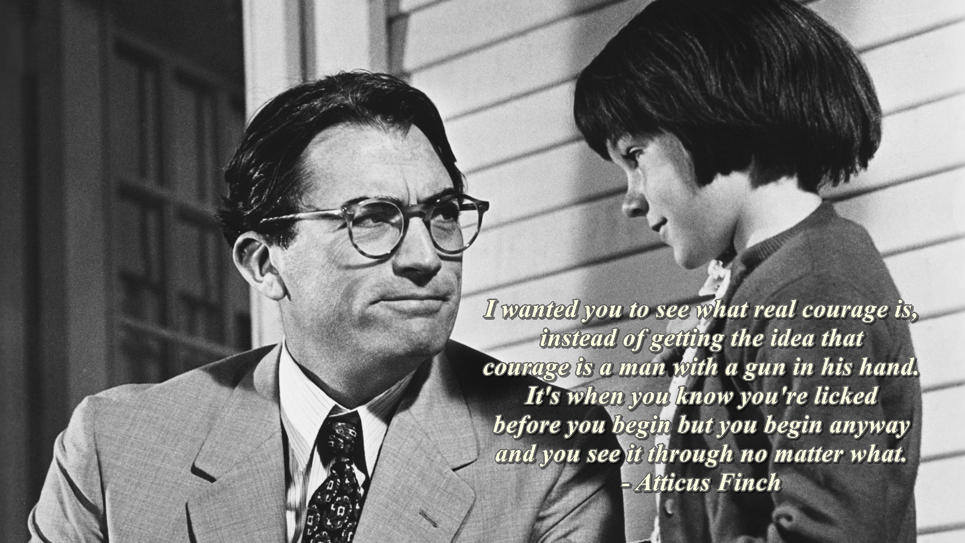 """I wanted you to see what real courage is…"" – Atticus Finch [1920×1080]"