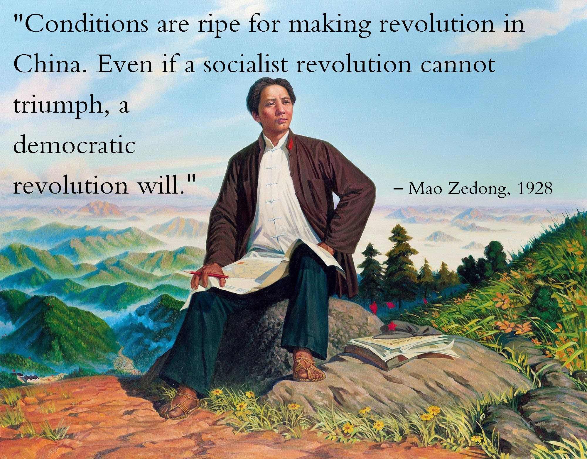 """Conditions are ripe for making revolution in China. Even if a socialist revolution cannot triumph, a democratic revolution will."" – Mao Zedong (1928) [2000×1565]"