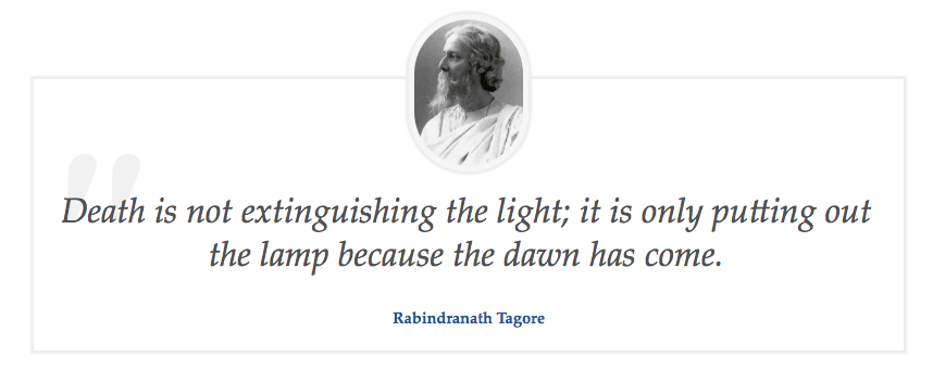 """Death is not extinguishing the…"" – Rabindranath Tagore (858 × 352)"