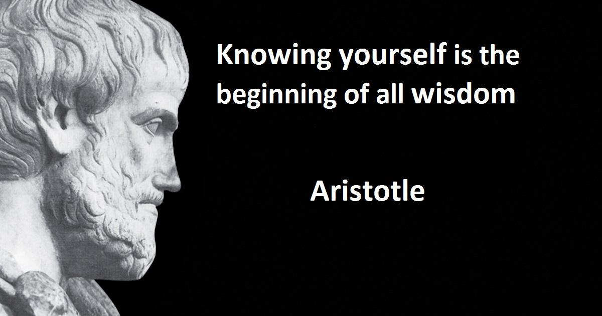 """Knowing yourself is the beginning of all wisdom.""-Aristotle[1200×630]"