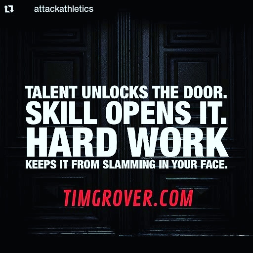 """ Talent Unlocks The Door. Skill Opens It. Hard Work Keeps It From Slamming In Your Face!"" – Tim Grover [ 480 X 720]"