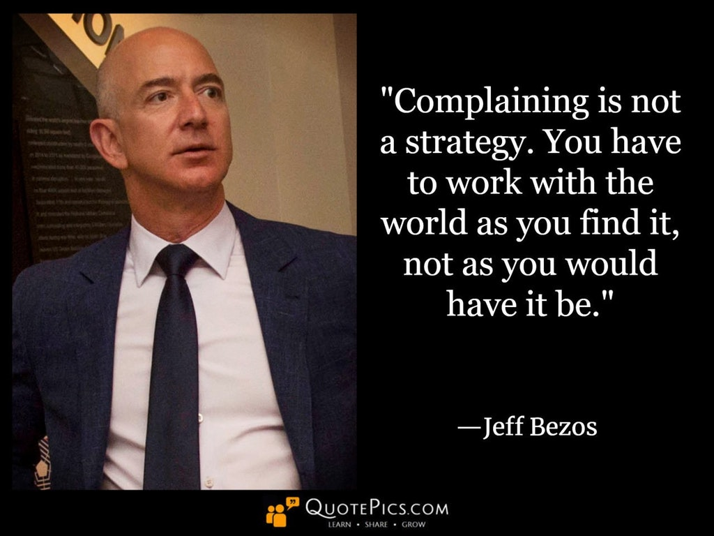 [Image] Complaining is not a strategy