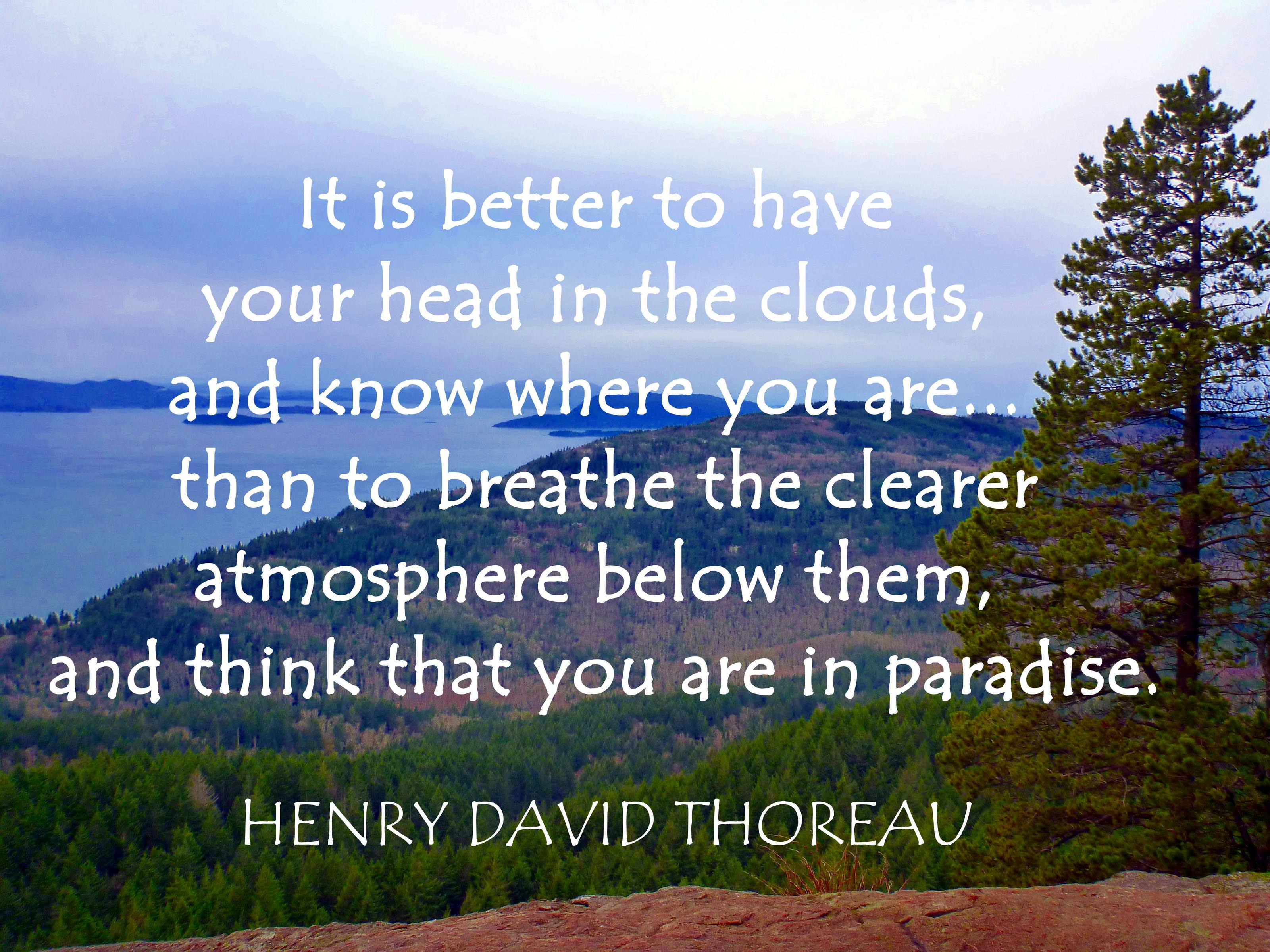 "[Image] [OC] [4000 x 3000] ""It is better to have your head in the clouds…"" – Henry David Thoreau"