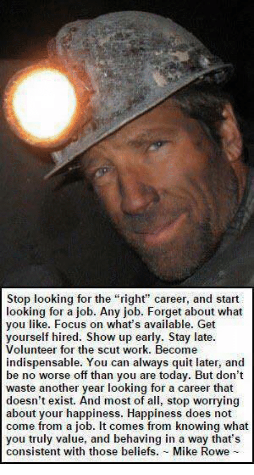 "[Image]Stop looking for the ""right"" career"