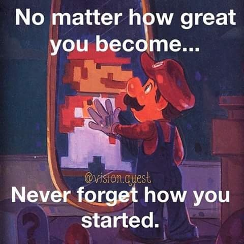 [Image] Never forget how you started