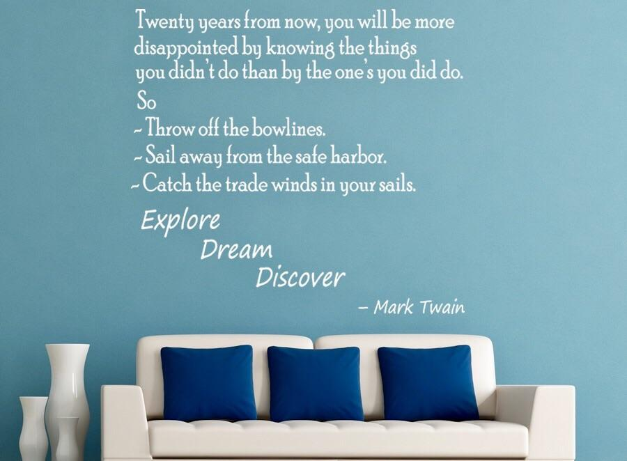 """Twenty years from now,…"" -Mark Twain [700X500]"