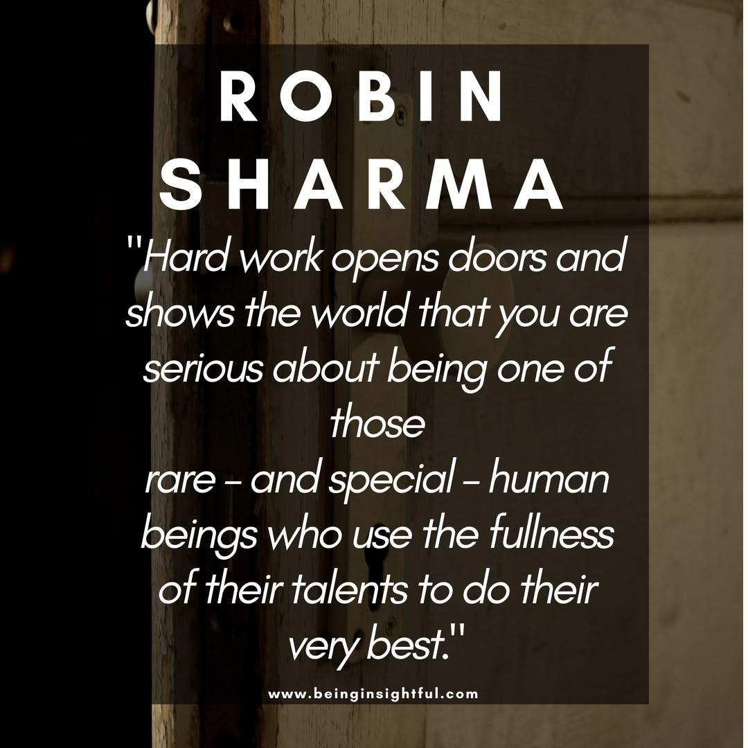 """Hard work opens doors and shows the world that you are serious about being…""- Robin Sharma [1080×1080]"