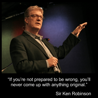 """If you're not prepared to be wrong…"""