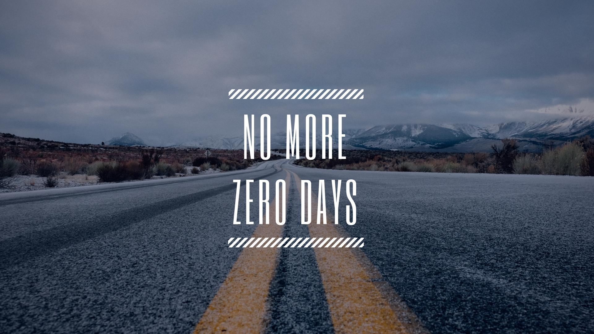 [Image] No More Zero Days