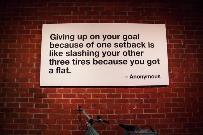 [Image] Don't give up on your goal