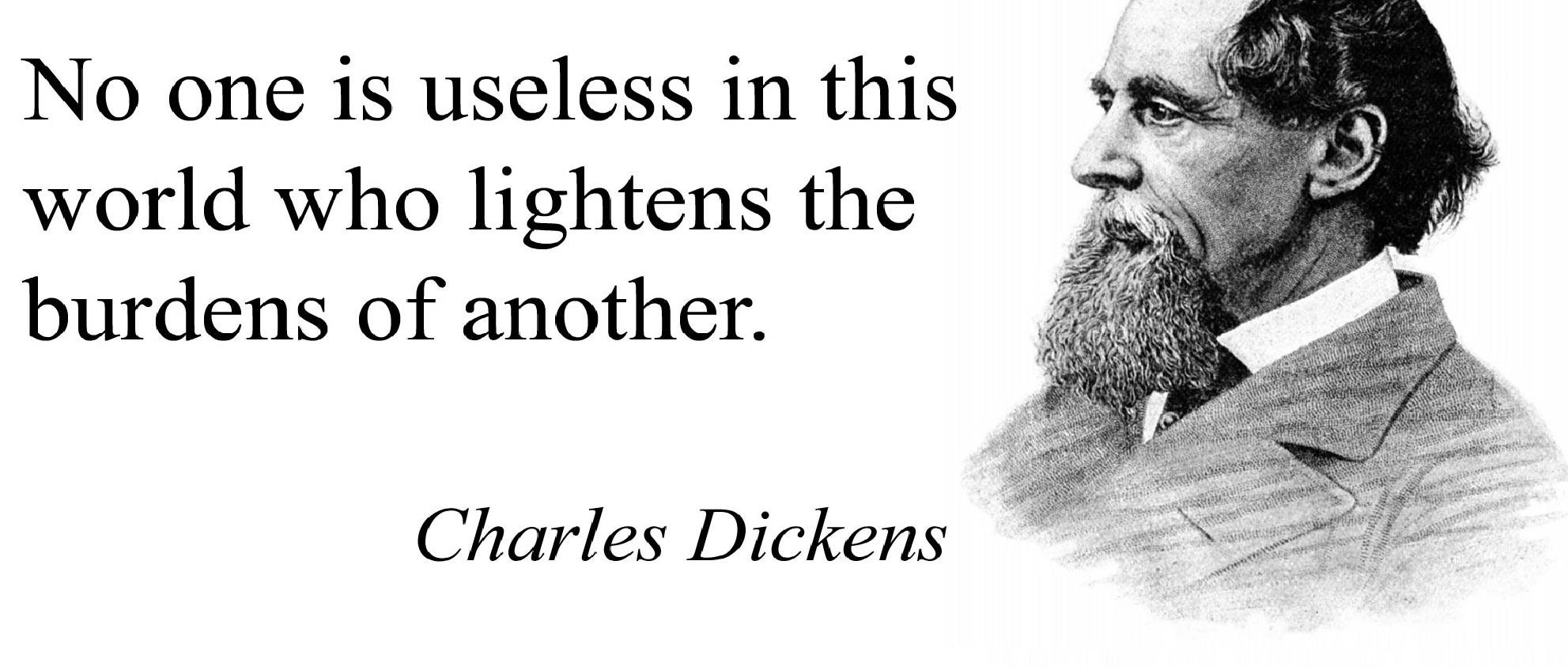 """No one is useless in this world…"" – Charles Dickens [1983×483]"