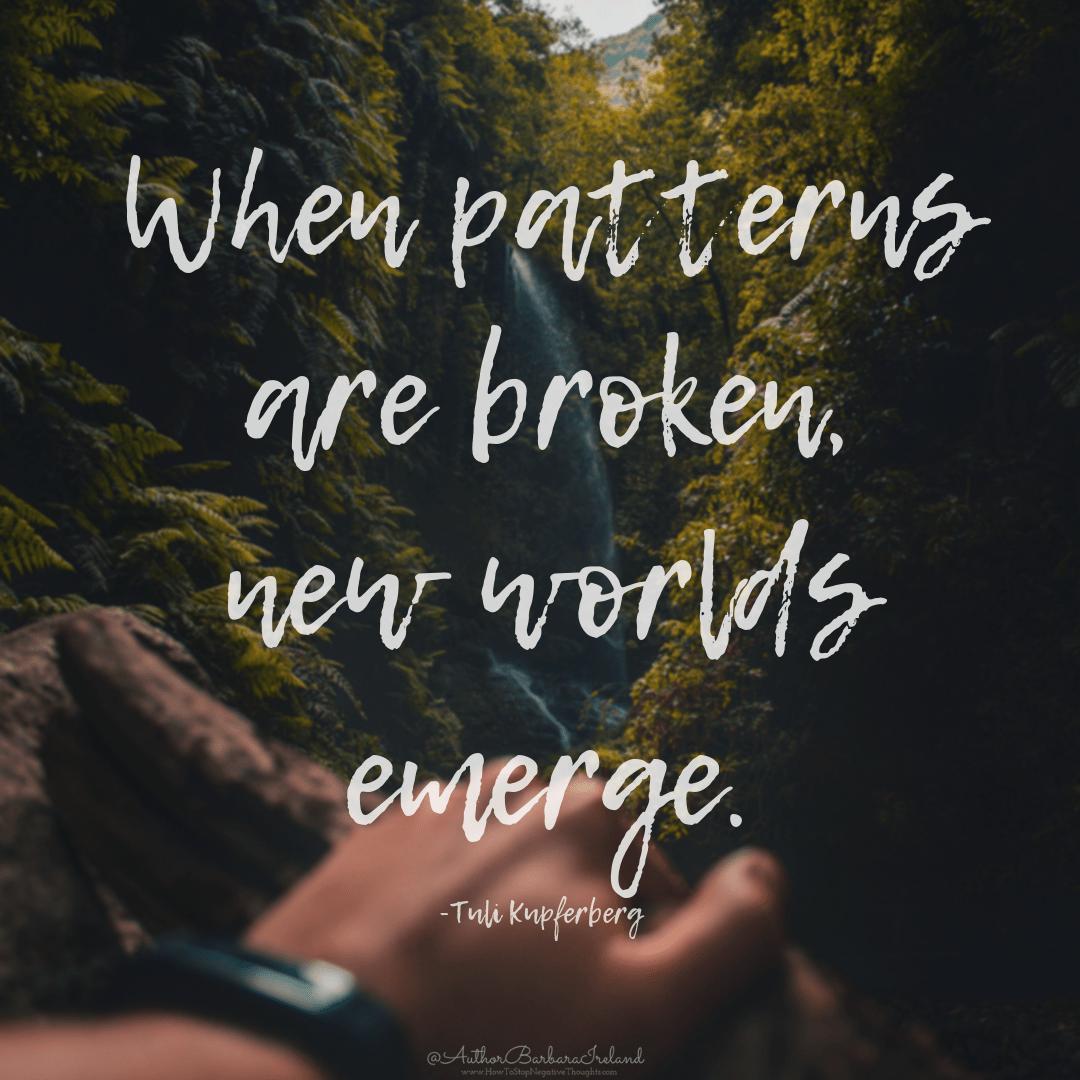 """When patterns are broken, new worlds emerge.""- Tuli Kupferberg [1080×1080 ][OC]"