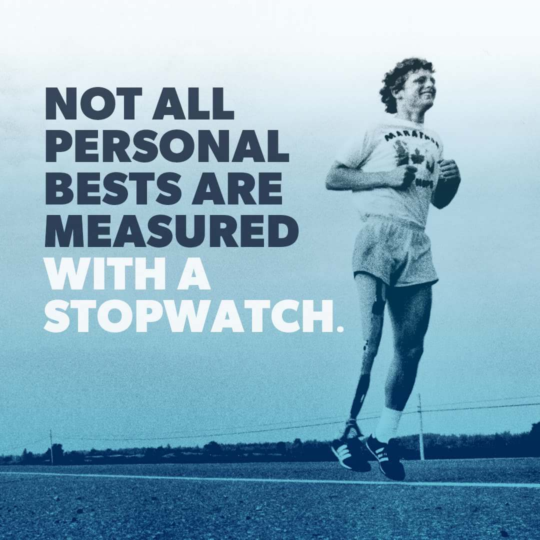 "[Image] ""Not all personal bests are measured with a stopwatch"" [Credit: Terry Fox Foundation]"