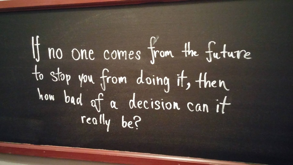 [image] it's not always a bad decision