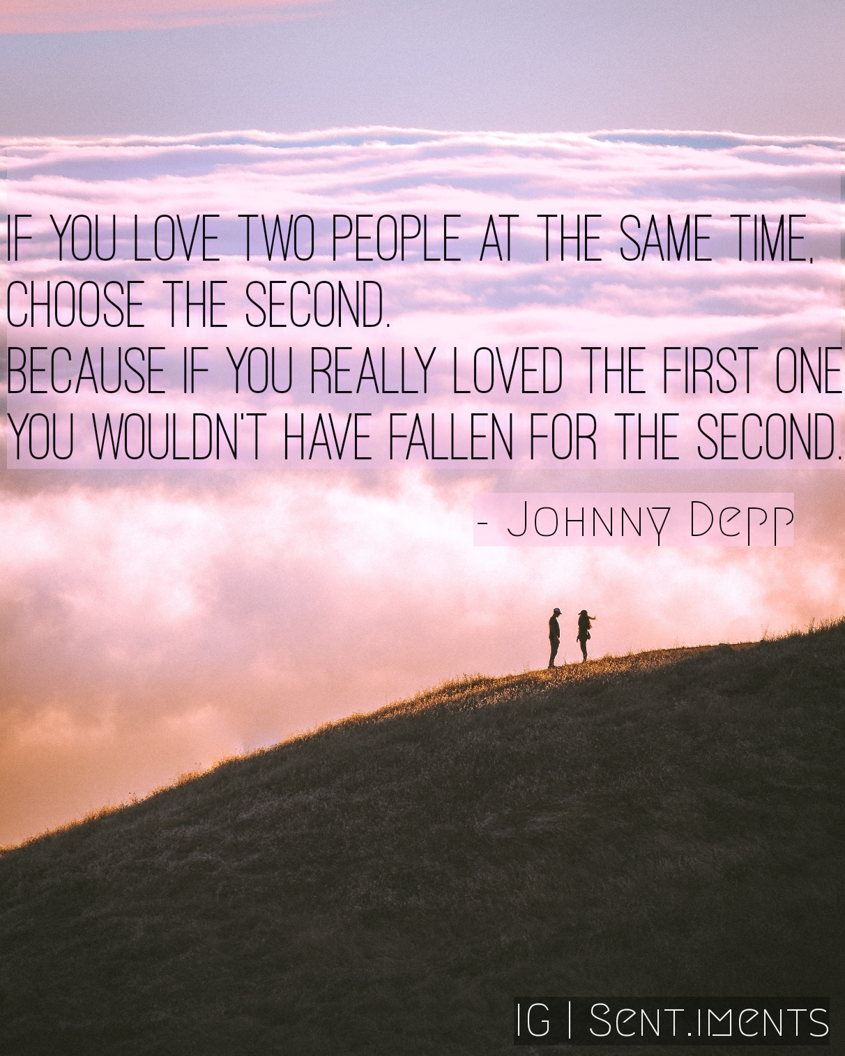 If you love two people at same time……..by Johnny Depp (1212X1515)