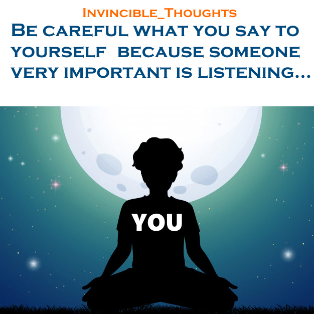[Image] Be careful what you say to yourself