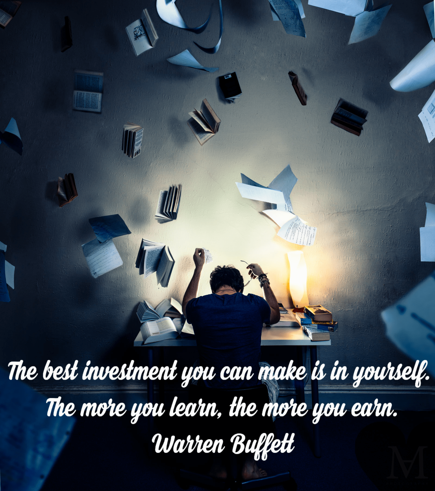 """The best investment you can make is in yourself. The more you learn, the more you earn.""-Warren Buffett [1440×1628][OC]"