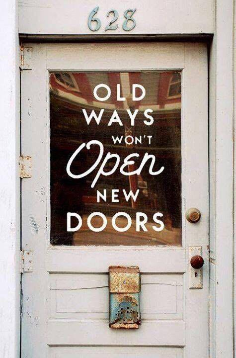 [Image] Old ways won't open new doors
