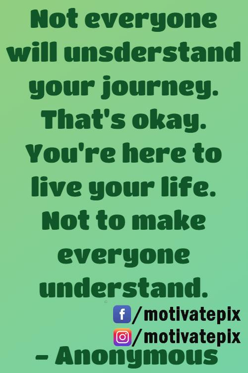 [Image] You don't need everyone to understand your journey…