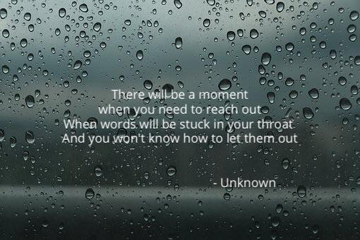 There will be a moment when you need to reach out. When words will be stuck in your throat and you won't know how to let them out – The Man Place [510×340]