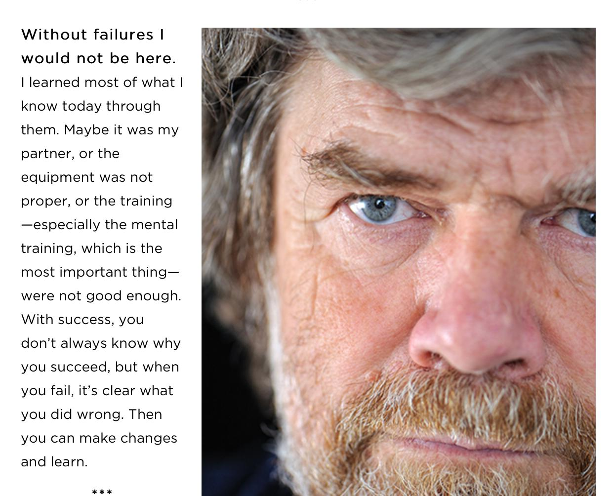 [Image] Mountaianeer Reinhold Messner on failure (from Rock and Ice Magazine)